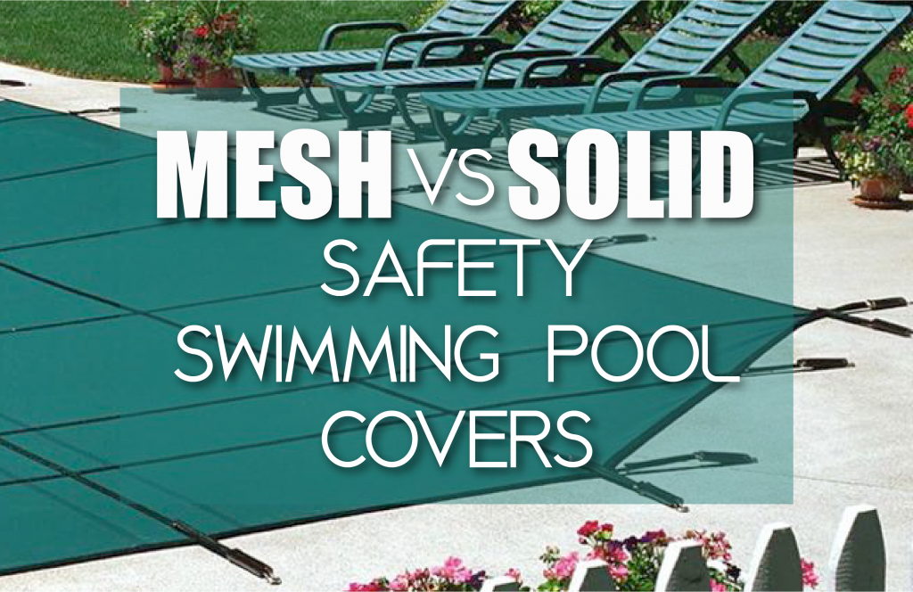 Mesh Vs Solid Safety Pool Cover 01 1024x664 Png