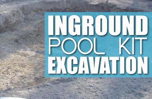 Inground Pool Kit Excavation