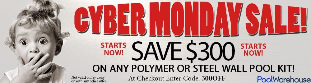 Cyber Monday - Save BIG on Steel & Polymer Wall Pool Kits