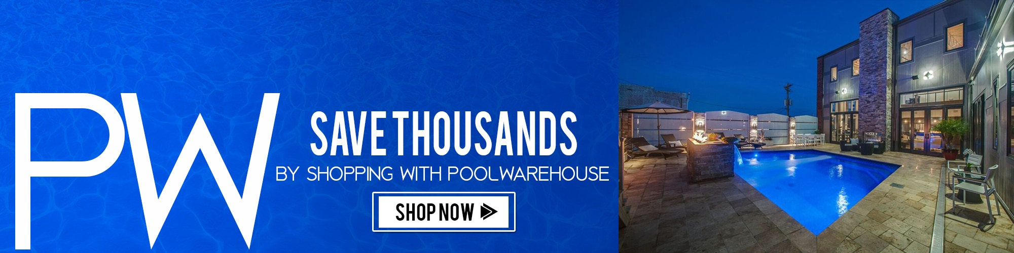 Save Thousands by Shopping with PoolWarehouse