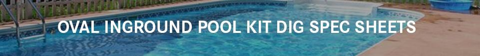 Oval Inground Swimming Pool Kit Dig Sheets