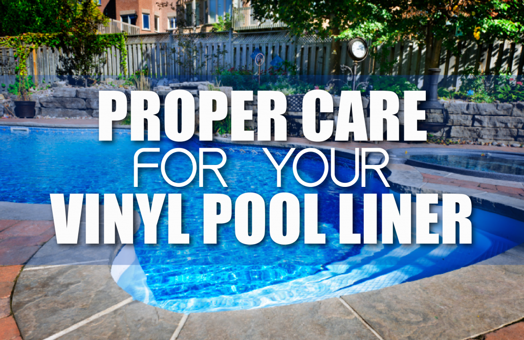 Proper Care For Your Swimming Pool Liner