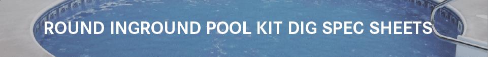 Round Inground Pool Dig Sheets