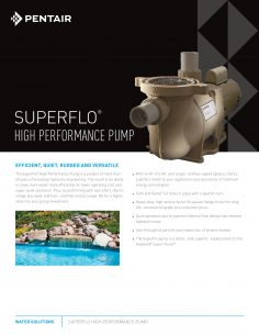 Pentair SuperFlo 1.5HP Standard Efficiency Pool Pump Brochure