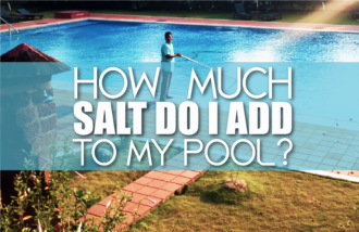 How Much Salt Do I add to My Pool