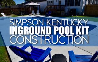 Simpson Kentucky Inground Pool Kit Construction