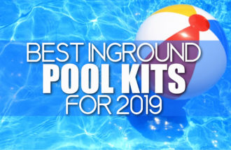 search articles Best Inground Pool Kits for 2019