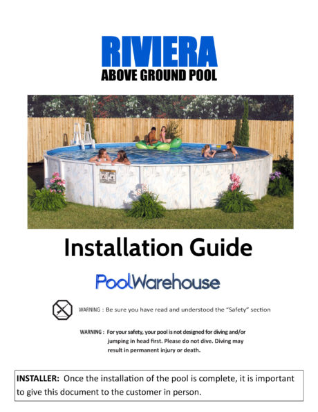 Riviera Round Above Ground Pool Installation Guide
