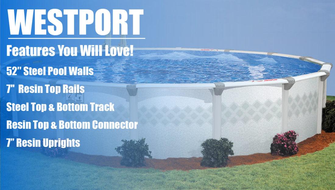 Westport Above Ground Pool Kits