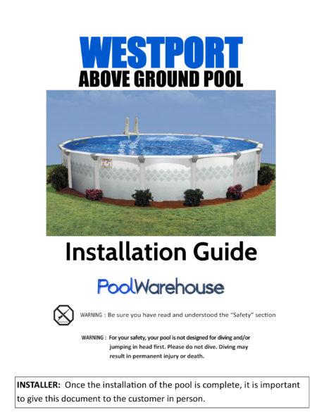 Westport Round Above Ground Pool Installation Guide