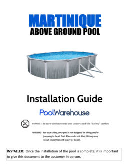 Martinique Oval Above Ground Pool Installation Guide