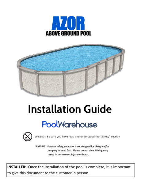 Azor Oval Above Ground Swimming Pool Installation Guide