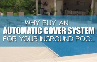 Why Buy An Automatic Cover System
