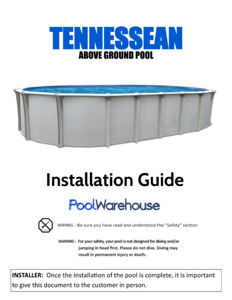 Tennessean Oval Above Ground Swimming Pool Installation Guide