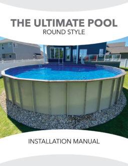 Ultimate Round Semi Inground Installation Manual